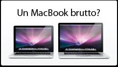Un MacBook brutto?